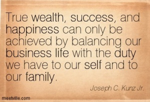 Quotation-Joseph-C-Kunz-Jr-duty-life-business-family-self-wealth-success-happiness-inspiration-Meetville-Quotes-688 (1)